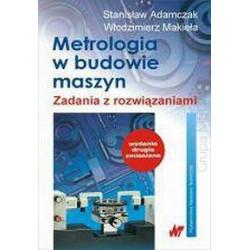 Metrologia w budowie maszyn. Zadania z rozwiązania
