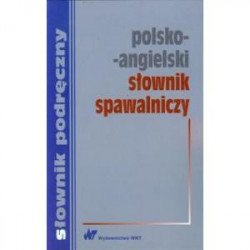 Polsko-angielski słownik spawalniczy