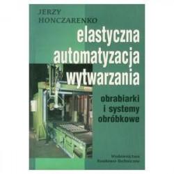Elastyczna automatyzacja wytwarzania