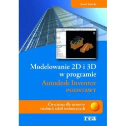 Modelowanie 2D i 3D w programie AUTODESK INVENTOR