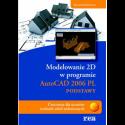 Modelowanie 2D AUTOCAD 2006 PL -podstawy
