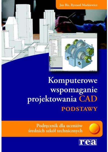 Komputerowe wspomaganie proj. CAD podstawy