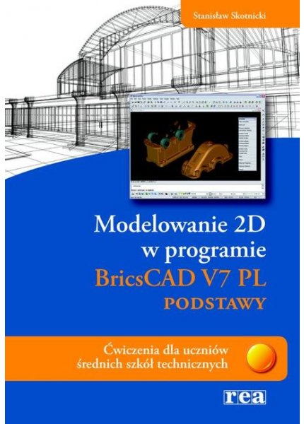 Modelowanie 2D - BRICSCAD V7 PL - podstawy